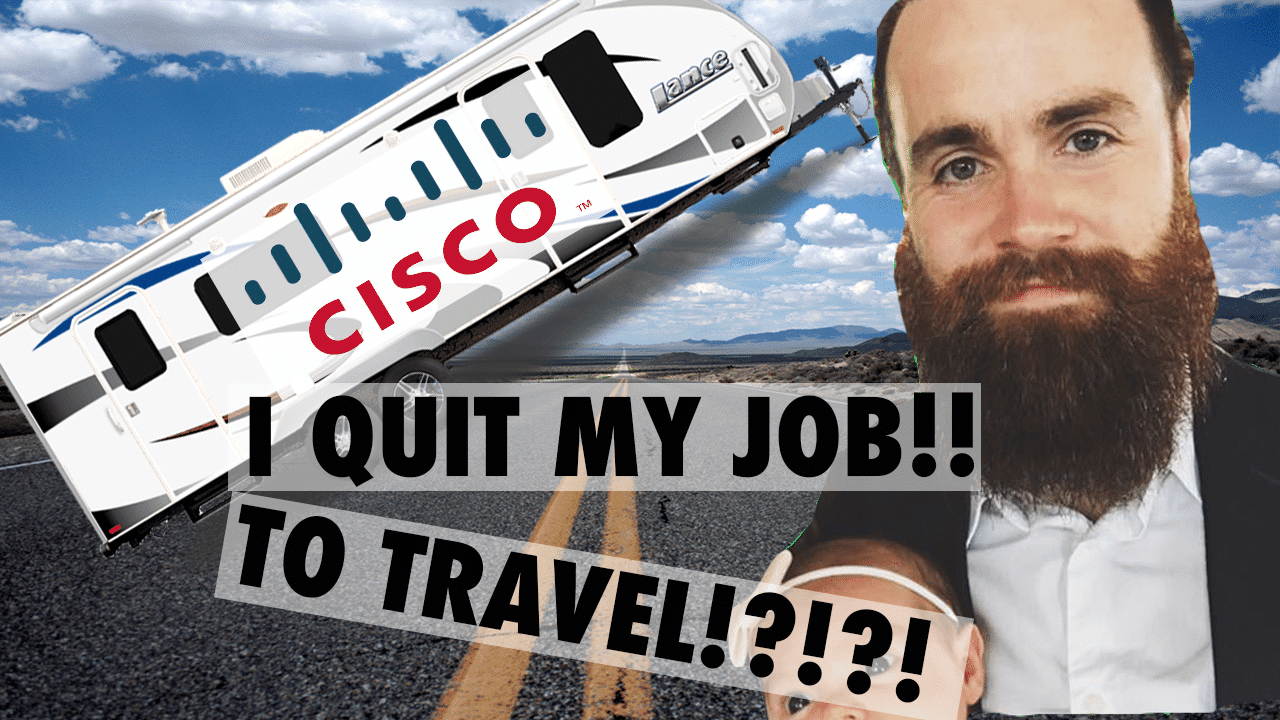 I QUIT MY JOB TO TRAVEL - CCNA CCNP Success Story