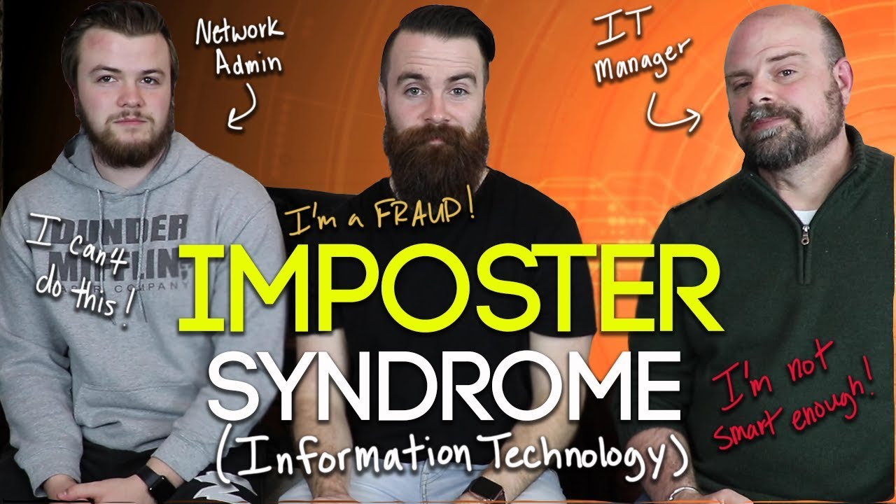 Fighting IMPOSTER SYNDROME in Information Technology - Network Engineer | System Engineer | CCNA