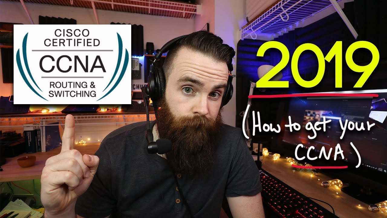 Get your CCNA in 2019 | NetworkChuck